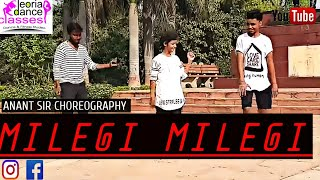 Milengi _Milegi _ movie _ stree_ Dance choreography by_ Anant sir_Deoria Dance Classes