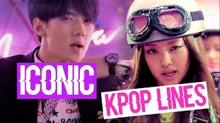 THE MOST ICONIC KPOP LINES BTS EXO BLACKPINK BIGBANG SNSD TWICE AND MORE