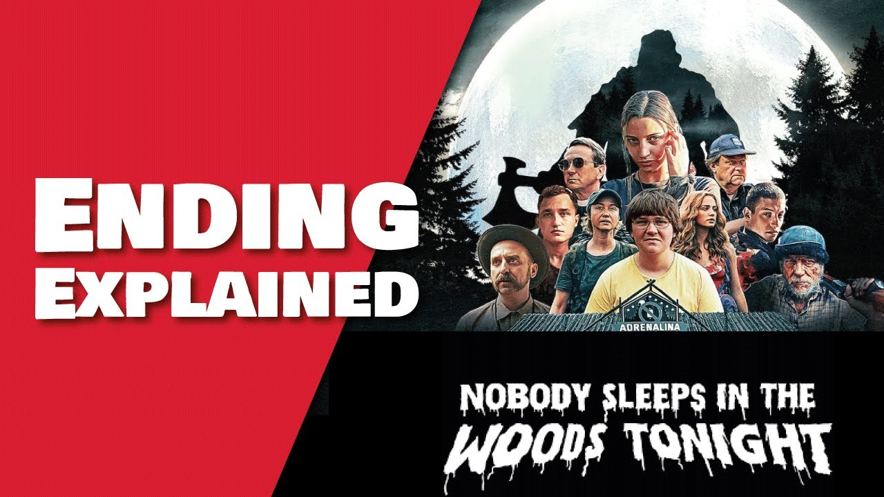 Download Nobody Sleeps In The Woods Tonight Ending Explained & Spoiler Review