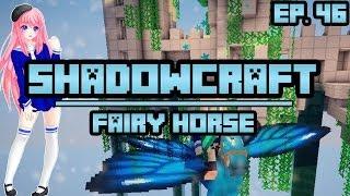 Fairy Horse | ShadowCraft | Ep. 46