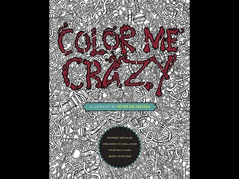 - Flip Through Color Me Crazy Coloring Book By Peter Deligdisch - YouTube