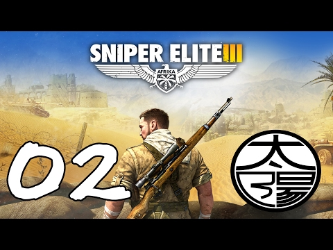 [ Sniper Elite 3 ] 'Stealth' is my middle name - Part 2