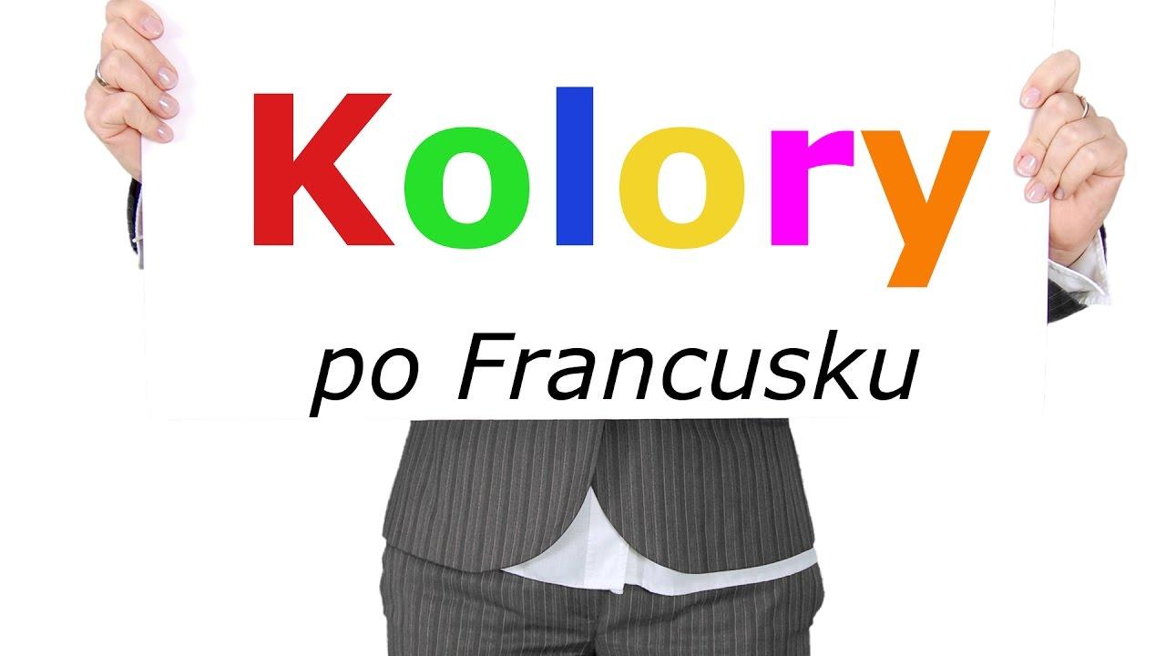 Aktualne KOLORY PO FRANCUSKU 🖍 [NAUKA FRANCUSKIEGO] - YouTube QL05