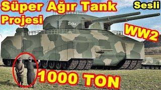 2.Dünya Savaşı - Hitlerin Süper AĞIR Tankları