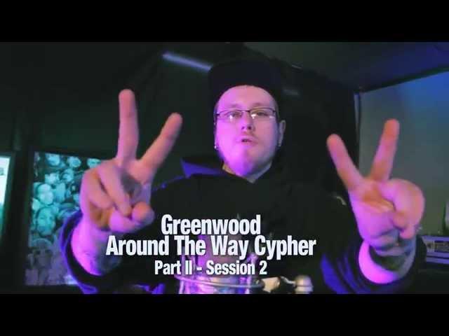 Greenwood Around The Way Cypher ft J Hustle