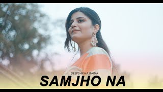 Samjho Na Kuch To Samjho Na (Female Version) @Deepshikha Raina | Himesh Reshammiya | Aap Kaa Surroor