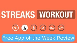 Streaks Workout- Free App of the Week Review (iOS)