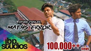 Maths Error (MX) - Vivasvan & Vishahk (Story Trailer)
