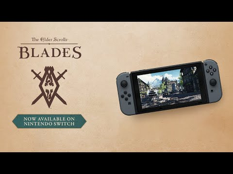 The Elder Scrolls: Blades - Nintendo Switch Official Launch Trailer