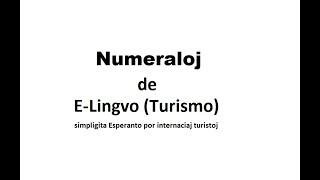 Numeraloj de Turismo (E-Lingvo), simpligita Esperanto!