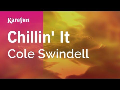 Karaoke Chillin' It - Cole Swindell *