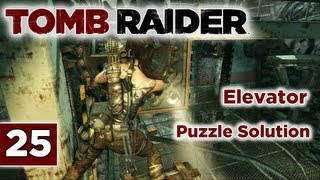 Tomb Raider (2013 Reboot) Walkthrough - Part 25: Storm Chaser | Research Base ELEVATOR PUZZLE SOLUTION Let