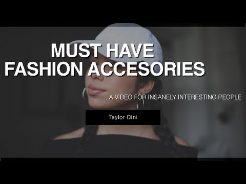 Must Have Fashion Accessories | Taylor Dini