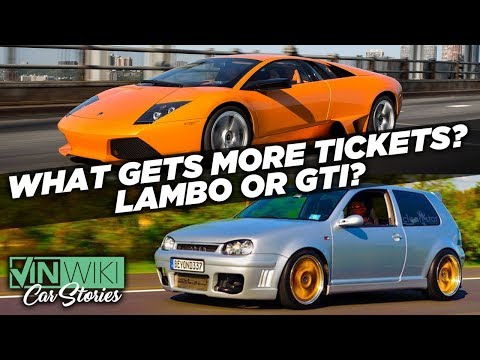 What gets more tickets? Orange Lambo or modded GTI?