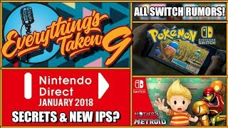 Nintendo Switch Direct ALL Announcements Rumours & Secrets | ETPodcast