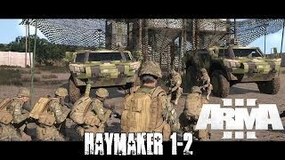 Gambar cover Haymaker 1-2 Squad Mission Uncut- AAR Fill-in - ArmA 3 Co-op Realism Gameplay