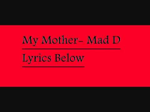 Mad D-My Mother