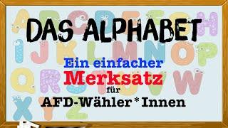 Das Alphabet – ein einfacher Merksatz für AFD-Wähler*Innen