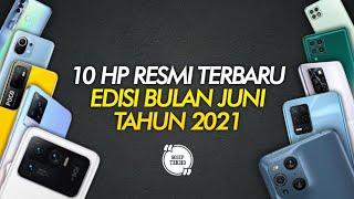 10 HP RESMI TERBARU EDISI BULAN JUNI 2021 - GOSIP TEKNO INDONESIA
