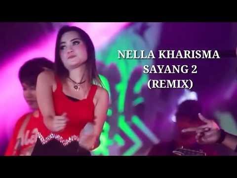 NELLA KHARISMA - Sayang 2 - REMIX (MUSIC ASIK)