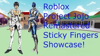 Roblox Project Jojo Remastered Sticky Fingers Showcase!