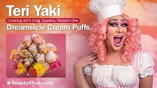 Cooking W/ Drag Queens - Teri Yaki - Dreamsicle Cream Puffs