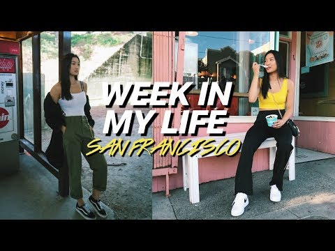 Week In My Life // San Francisco Edition!
