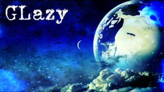 Glazy- Orgoliul tau tampit