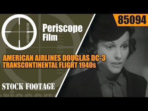 AMERICAN AIRLINES DOUGLAS DC-3 TRANSCONTINENTAL FLIGHT 1940s AVIATION 85094