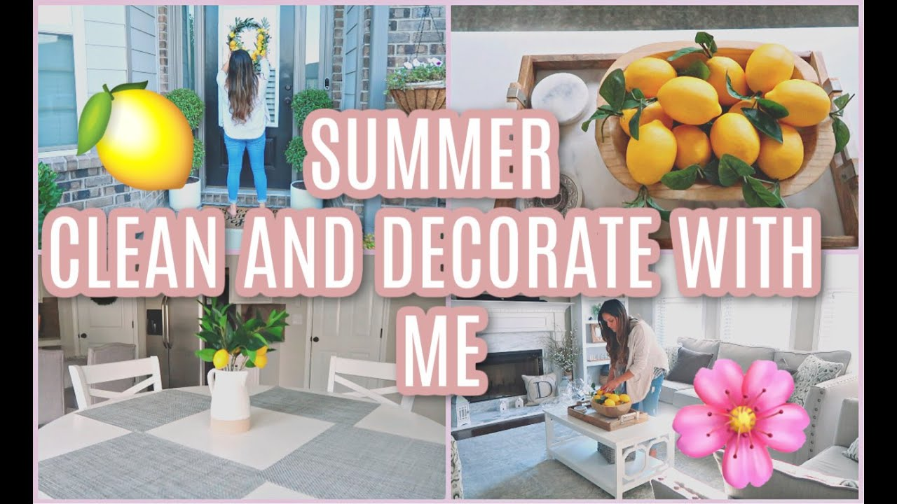 SUMMER CLEAN AND DECORATE WITH ME 2020