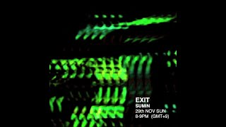 EXIT - SUMIN | ENTER STAY EXIT #livestream