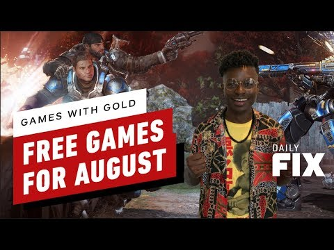 Xbox Games With Gold For August 2019 - IGN Daily Fix