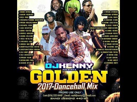 DJ KENNY GOLDEN DANCEHALL MIX AUG 2017