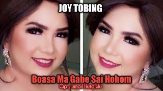 Joy Tobing - BOASA MA GABE SAI HOHOM (Official Music Video)