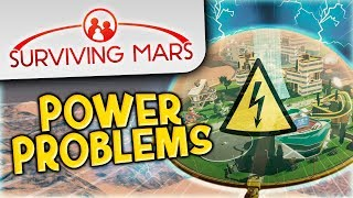 Surviving Mars #4 - Power Problems
