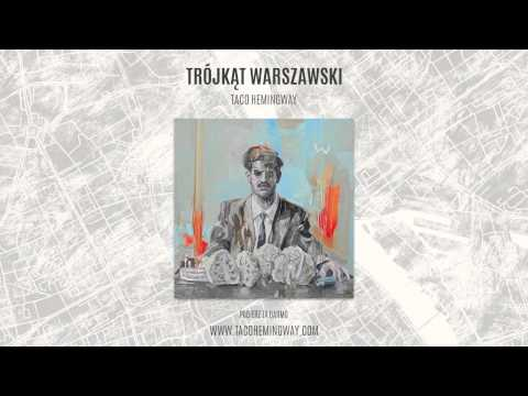 "Taco Hemingway - ""Trójkąt"" (Trójkąt warszawski)"