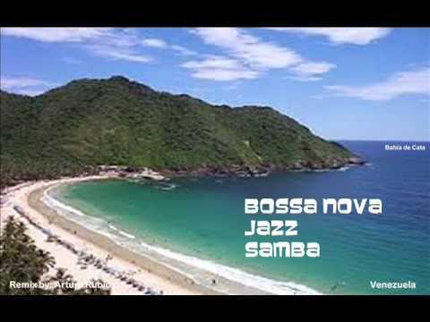 Bossa Nova, Jazz & Samba