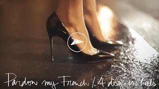A Day In Heels Pardon My French Garance Doré