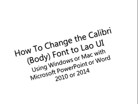 How to Change the Calibri (Body) to Lao UI Font using
