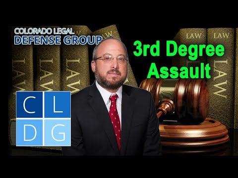 "What is ""3rd degree assault"" in Colorado?"