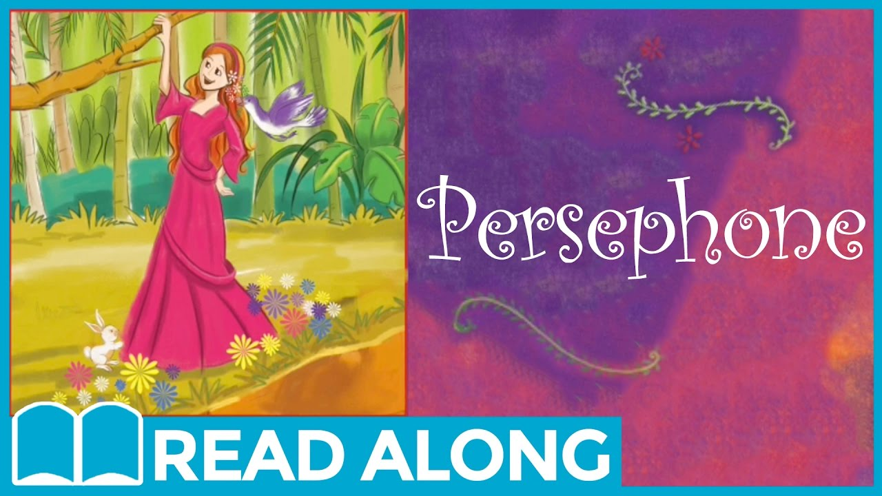 Persephone #ReadAlong Storybook Video For Kids Ages 2-7 ...
