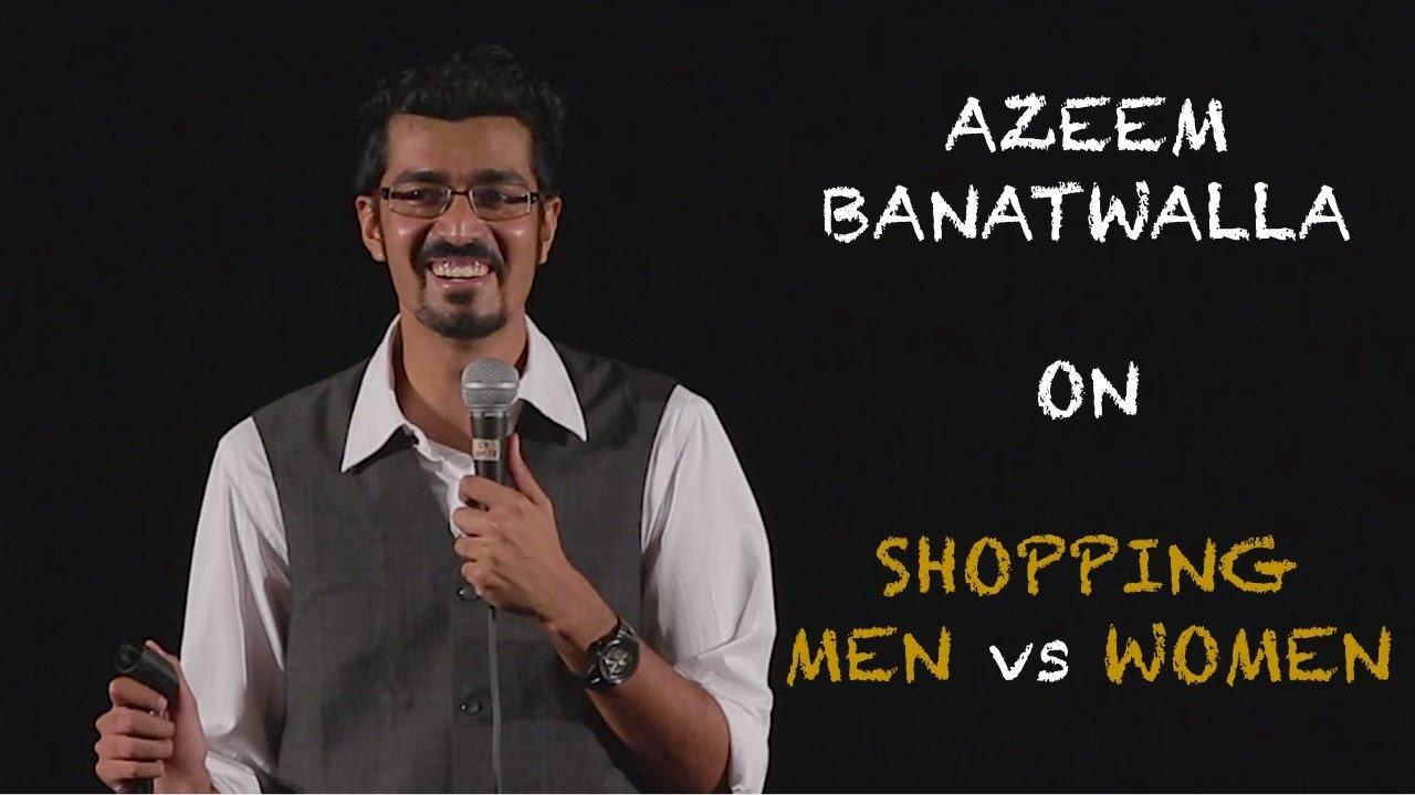 EIC: Azeem Banatwalla On Shopping - Men Vs Women