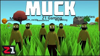 This Survival Game Is Like NO OTHER ! Muck Multiplayer | Z1 Gaming