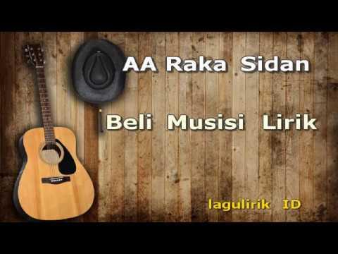 AA Raka Sidan Beli Musisi Lirik (LaguLirik)
