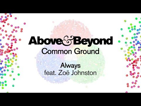 Above & Beyond feat. Zoë Johnston – Always