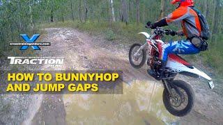 HOW TO JUMP GAPS & BUNNY HOP A DIRT BIKE: Cross Training Enduro