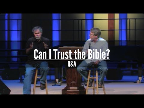 Can I Trust the Bible? - Part 2 (Q&A)