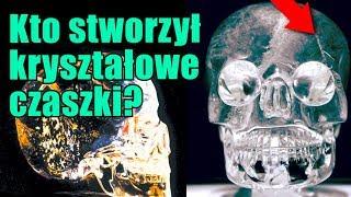 Czy tajemnicze kryształowe czaszki mogą być reliktem po zaginionej ziemskiej cywilizacji?