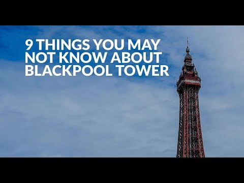 9 Things You May Not Know About Blackpool Tower YOUTUBE 1080p