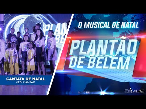 Cantata de Natal 2019 - Vem Cantar